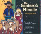 The Santero's Miracle: A Bilingual Story Cover Image