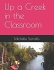 Up a Creek in the Classroom Cover Image