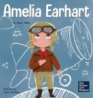Amelia Earhart: A Kid's Book About Flying Against All Odds Cover Image