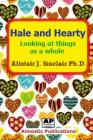 Hale and Hearty: Looking at Things as a Whole Cover Image