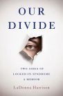 Our Divide: Two Sides of Locked-In Syndrome Cover Image