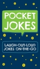 Pocket Jokes: Laugh-Out-Loud Jokes On-the-Go Cover Image
