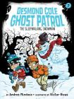 The Sleepwalking Snowman (Desmond Cole Ghost Patrol #7) Cover Image