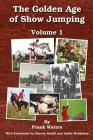 The Golden Age of Show Jumping Cover Image