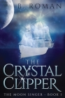 The Crystal Clipper Cover Image