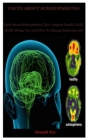 Facts About schizophrenia: Facts About Schizophrenia: The Complete Family Guild, Health Being, Care And How To Manage Schizophrenia Cover Image