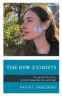 The New Zionists: Young American Jews, Jewish National Identity, and Israel Cover Image