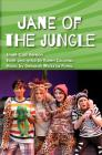 Jane of the Jungle (libretto) (small-cast version) Cover Image