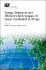 Energy Generation and Efficiency Technologies for Green Residential Buildings (Energy Engineering) Cover Image