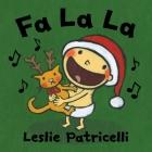 Fa La La (Leslie Patricelli board books) Cover Image