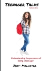 Teenager Talks: Understanding the Pressures of Being a Teenager Cover Image