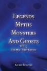 Legends Myths Monsters AND Ghost VOL. 3: The Mid-West Edition Cover Image