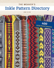 The Weaver's Inkle Pattern Directory: 400 Warp-Faced Weaves Cover Image
