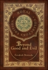 Beyond Good and Evil (Royal Collector's Edition) (Case Laminate Hardcover with Jacket) Cover Image