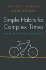 Simple Habits for Complex Times: Powerful Practices for Leaders Cover Image