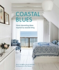 Coastal Blues: Home decorating ideas inspired by seaside living Cover Image