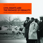 Civil Rights and the Promise of Equality (Double Exposure #2) Cover Image