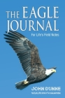 The Eagle Journal: For Life's Field Notes Cover Image