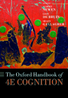 The Oxford Handbook of 4e Cognition (Oxford Library of Psychology) Cover Image