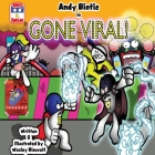 Andy Biotic in GONE VIRAL Cover Image