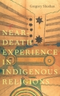 Near-Death Experience in Indigenous Religions Cover Image
