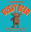 The Adventure of Bushy Bear Cover Image