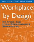 Workplace by Design: Mapping the High-Performance Workscape Cover Image