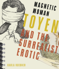 Magnetic Woman: Toyen and the Surrealist Erotic (Russian and East European Studies) Cover Image