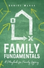 Family Fundamentals: A Playbook for Family Legacy Cover Image