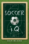 Soccer IQ: Things That Smart Players Do Cover Image