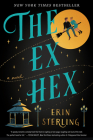 The Ex Hex: A Novel Cover Image