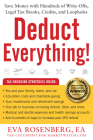 Deduct Everything!: Save Money with Hundreds of Legal Tax Breaks, Credits, Write-Offs, and Loopholes Cover Image