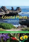 Coastal Plants: A Guide to the Identification and Restoration of Plants of the Perth Region Cover Image