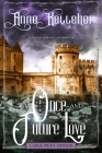A Once and Future Love (Large Print): a time travel romance Cover Image