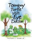 Tommy Turtle Visits the Eye Doctor Cover Image