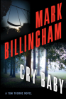 Cry Baby: A Tom Thorne Novel (Di Tom Thorne #17) Cover Image