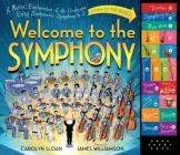 Welcome to the Symphony: A Musical Exploration of the Orchestra Using Beethoven's Symphony No. 5 Cover Image