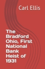 First National Bank of Bradford: Heist of 1931 Cover Image