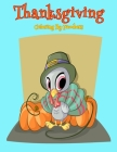 Thanksgiving Coloring By Numbers: Coloring Book For Kids Cover Image