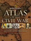 Atlas of the Civil War: A Complete Guide to the Tactics and Terrain of Battle Cover Image