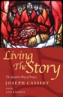 Living the Story: The Ignatian Way of Prayer Cover Image