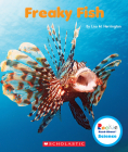 Freaky Fish (Rookie Read-About Science: Strange Animals) Cover Image
