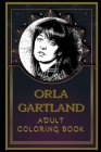 Orla Gartland Adult Coloring Book: Color Out Your Stress with Creative Designs Cover Image