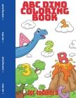 ABC Dino Coloring Book: Spaß mit Tierbuchstaben für Kleinkinder Cover Image