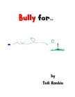 Bully for Dot . Cover Image