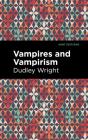 Vampires and Vampirism Cover Image