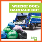 Where Does Garbage Go? Cover Image