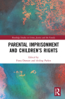 Parental Imprisonment and Children's Rights Cover Image