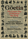 Goetia the Lesser Key of Solomon the King: Lemegeton, Book 1 Clavicula Salomonis Regis Cover Image