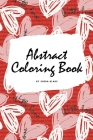 Valentine's Day Abstract Coloring Book for Teens and Young Adults (6x9 Coloring Book / Activity Book) Cover Image